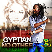 No Other by Gyptian
