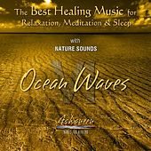 The Best Healing Music for Relaxation, Meditation & Sleep with Nature Sounds: Ocean Waves, Vol. 6 by Ashaneen