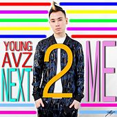 Next2me by Young Avz