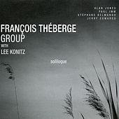 Soliloque (feat. Lee Konitz, Alan Jones, Paul Imm, Stephane Belmondo & Jerry Edwards) by Lee Konitz