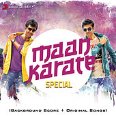 Maan Karate Special (Original Motion Picture Soundtrack) by Various Artists