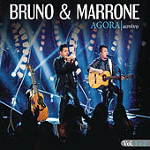 Agora (Ao Vivo) by Bruno e Marrone