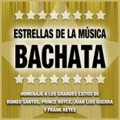 Estrellas de la Bachata: Un Tributo a la Música de Romeo Santos, Prince Royce, Juan Luis Guerra y Frank Reyes by Various Artists