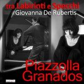 Tra Labirinti e Specchi by Giovanna De Rubertis