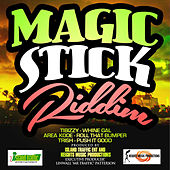 Magic Stick Riddim by Various Artists