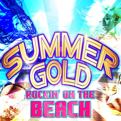Summer Gold Rockin' on the Beach by Various Artists