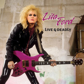 Live & Deadly by Lita Ford