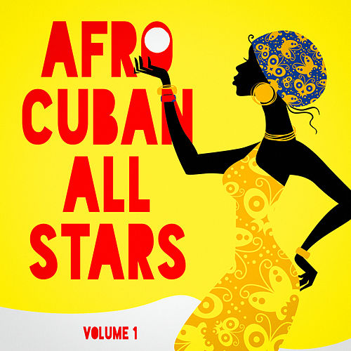 Afro Cuban All Stars, Vol. 1 by Various Artists