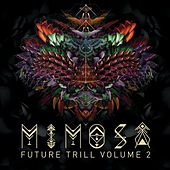 Future Trill Vol. 2 by MiM0SA