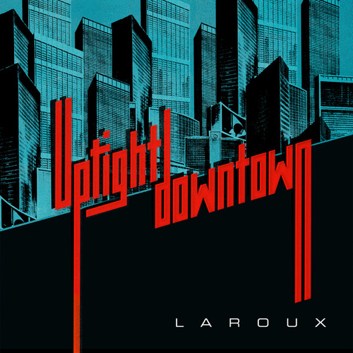 Uptight Downtown by La Roux