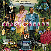 Heartbeeps by John Williams