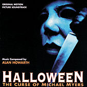 Halloween: The Curse Of Michael Myers by Alan Howarth