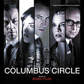 Columbus Circle by Brian Tyler