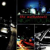 Nighttown (Deluxe Edition) by The Walkabouts