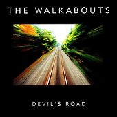 Devil's Road (Deluxe Edition) by The Walkabouts