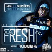 Call Me Fresh by Fresh