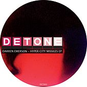 Hyper City Missiles EP by Darren Emerson