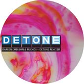 Detone Remixed by Darren Emerson