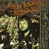 Anthology by Randy Bachman