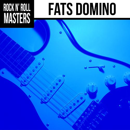 Rock n'  Roll Masters: Fats Domino by Fats Domino