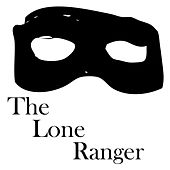 The Lone Ranger Theme by The Rangers