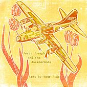 Arms by Your Side - Single by Jerry Joseph And The Jackmormons