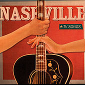 Nashville Tv Songs, Vol.1 von Various Artists