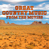 Great Country Music from the Movies by Various Artists