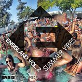 EnsisLand Vol. 2: Summer Vibes - EP by Various Artists