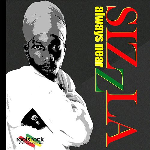 Always Near by Sizzla