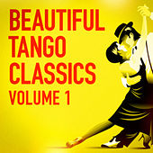 Beautiful Tango Classics, Vol. 1 by Orquesta De Tangos Argentina