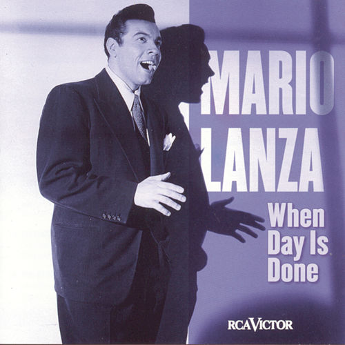 When Day Is Done by Mario Lanza