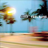 Feel Alive by ATB