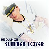 Summer Lover by B2DANCE