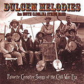 DULCEM MELODIES by 2nd South Carolina String Band