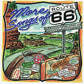 More Songs of Route 66: Roadside Attractions von Various Artists