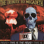 This Is the News - The Tribute To Megadeath by Various Artists
