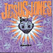 Doubt by Jesus Jones