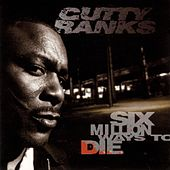 Six Million Ways To Die by Cutty Ranks