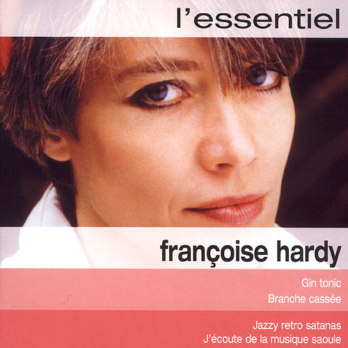 Essentiel 2 by Francoise Hardy