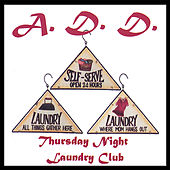 Thursday Night Laundry Club by A.D.D.