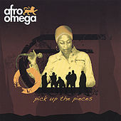 Pick Up The Pieces EP by Afro Omega