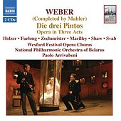 Weber / Mahler: Drei Pintos (Die) by Sinead Campbell
