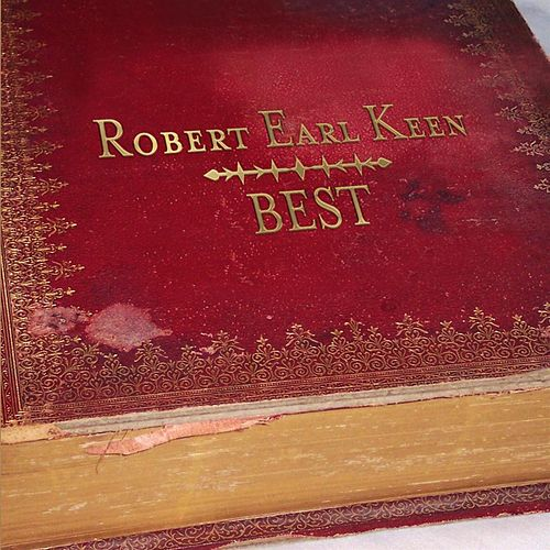 Best by Robert Earl Keen
