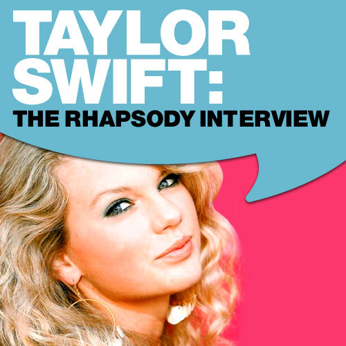 Taylor Swift: The Rhapsody Interview CMA 2007 by Taylor Swift