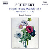 Schubert: String Quartets (Complete), Vol. 6 by Kodaly Quartet