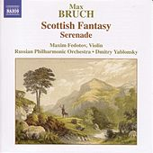 Bruch: Scottish Fantasy, Op. 46 / Serenade, Op. 75 by Maxim Fedotov