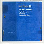 Hindemith: Der Dämon & Herodiade by Various Artists