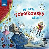 My First Tchaikovsky Album by Various Artists