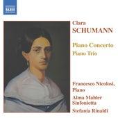 Schumann, C.: Piano Concerto in A Minor / Piano Trio in G Minor by Francesco Nicolosi